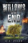 Willows in the End (The End Saga #1)