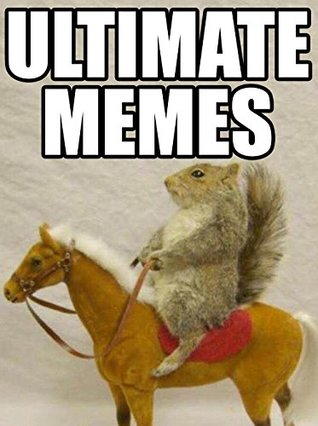 Memes ultimate memes jokes 2018 wild west squirrel funniest memes on the planet funny - Wild west funny ...