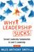 Why Leadership Sucks: Funda...