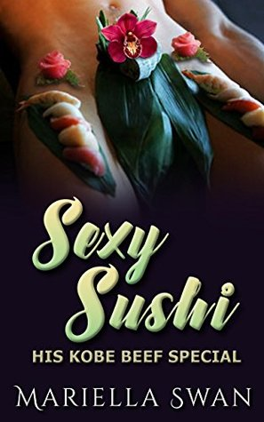 Sexy Sushi - His Kobe Beef Special (MFFF, taboo, multiple partners, food fetish, orgy )