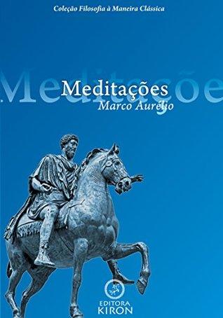 Meditações de Marco Aurélio (traduzido)