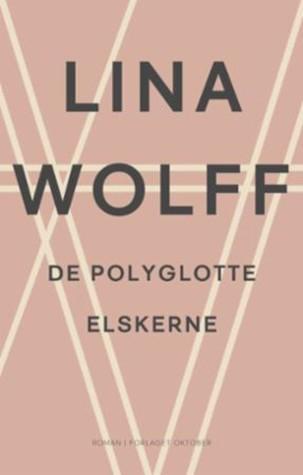 De polyglotte elskerne by Lina Wolff