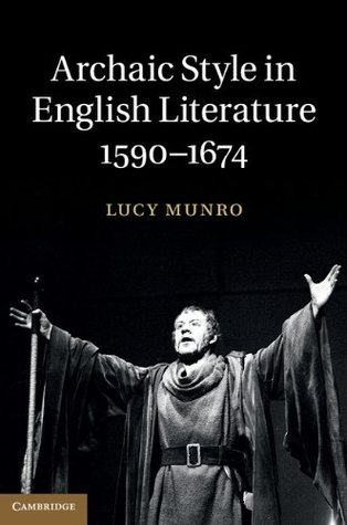 archaic-style-in-english-literature-1590-1674
