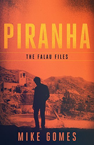 Piranha: A Michael Falau Novel #4