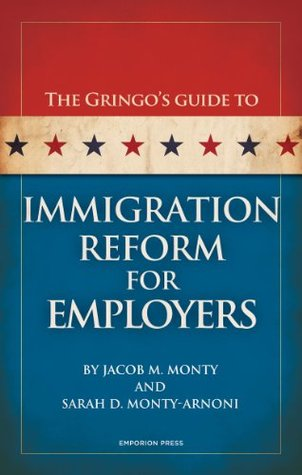 Gringo's Guide to Immigration Reform For Employers