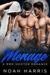 Alphas Ménage (Chasing the Hunters #1)