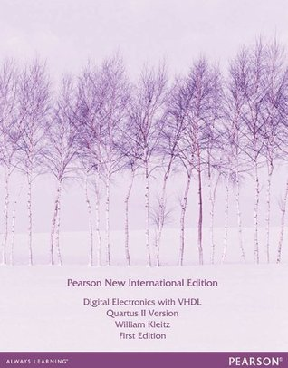 Digital Electronics with VHDL, Quartus II Version