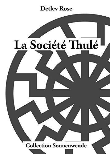 La société Thulé Légende, mythe et réalité