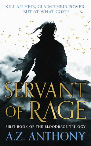 Servant of Rage (Bloodrage Trilogy #1)