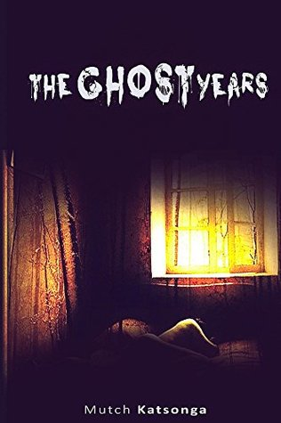 The Ghosts Years