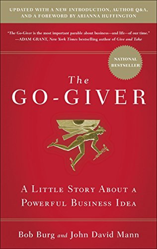 The Go-Giver, Expanded Edition: A Little Story About a Powerful Business Idea