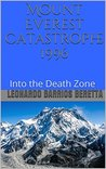 Book cover for Mount Everest Catastrophe 1996: Into the Death Zone