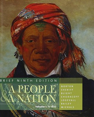 Bundle: A People and a Nation: A History of the United States, Brief Edition, Volume I, 9th + The History Handbook, 2nd