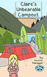 Claire's Unbearable Campout (The Trouble with Two Book 2)