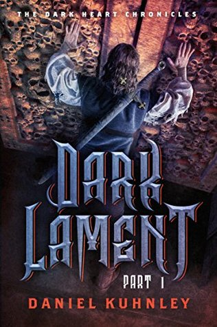 Dark Lament Part 1 (of 4) (The Dark Heart Chronicles)