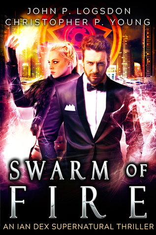 Swarm of Fire (Ian Dex #5)