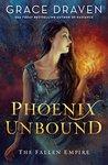 Phoenix Unbound (Fallen Empire, #1)