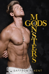 Gods & Monsters by Saffron A. Kent