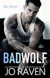 Bad Wolf: A Contemporary Bad Boy Next Door Standalone Romance