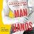 Man Hands by Sarina Bowen