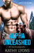 Alpha Unleashed (Grizzlies Gone Wild Book 4)
