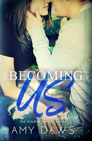 Becoming Us (London Lovers, #1)