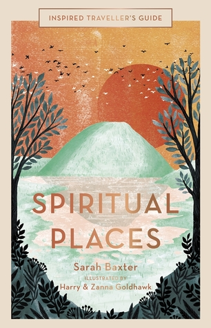 Inspired Traveller's Guide Spiritual Places por Sarah Baxter