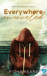Everywhere Unraveled (Foundlings, #2)