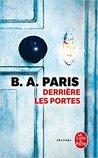 Derrière les portes by B.A. Paris