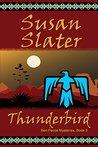 Thunderbird: Ben Pecos Mysteries, Book 3