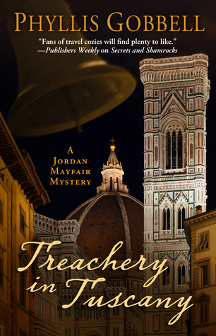 Treachery in Tuscany  (Jordan Mayfair Mystery #3)
