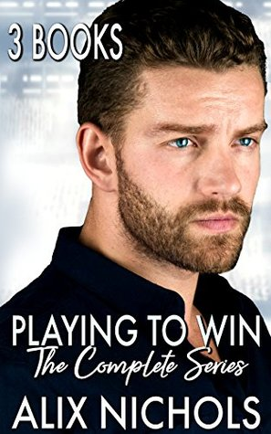 Playing to Win by Alix Nichols
