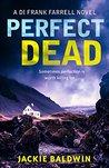 Perfect Dead (DI Frank Farrell #2)