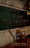 The Detained