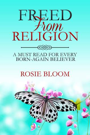 Freed From Religion: A Must Read for Every Born-Again Believer