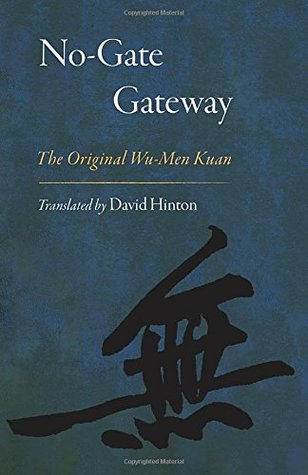 No-Gate Gateway: The Original Wu-Men Kuan