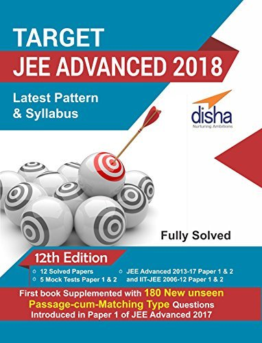 TARGET JEE Advanced 2018 (Solved Papers 2006 - 2017 + 5 Mock Tests Papers 1 & 2) - 12th Edition