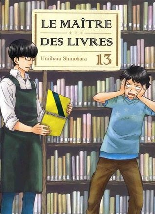 Le Maître des livres, tome #13 (Le Maître des livres #13) par Umiharu Shinohara