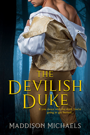 The Devilish Duke by Maddison Michaels