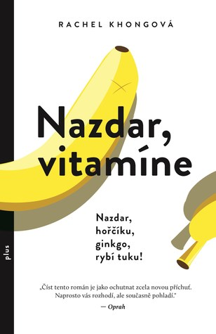 Nazdar, vitamíne by Rachel Khongová