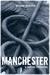Manchester e Outras Histórias