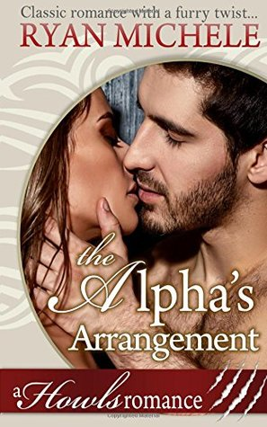 The Alpha's Arrangement: A Howls Romance