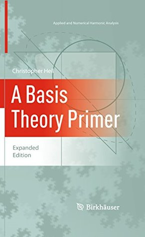 A Basis Theory Primer: Expanded Edition