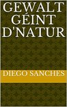 Gewalt géint d'Natur (Luxembourgish Edition)