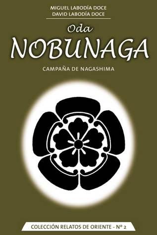Oda Nobunaga: Campaña de Nagashima