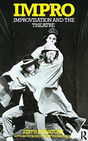 impro-improvisation-and-the-theatre