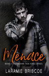 Menace (Moonshine Task Force #5)