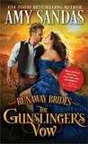 The Gunslinger's Vow (Runaway Brides)