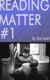 Reading Matter #1