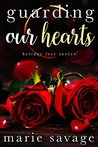 Guarding Our Hearts (Holiday Love #3)
